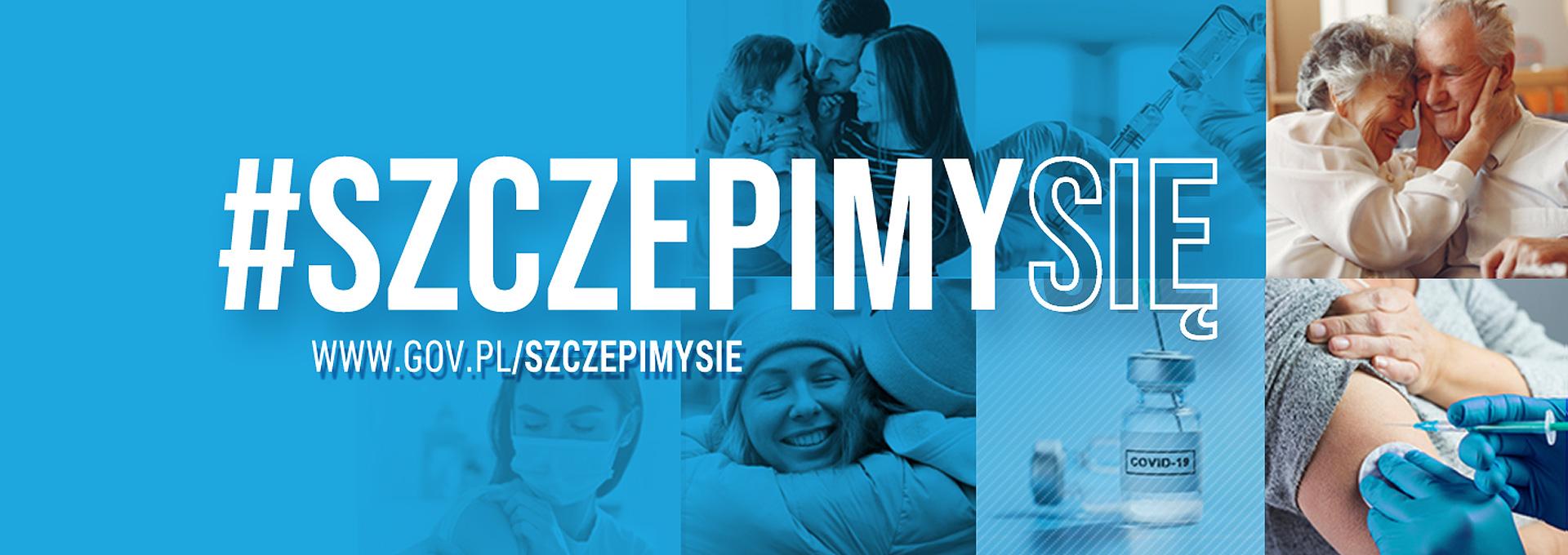 Hasło szczepimysię oraz adres www.gov.pl/szczepimysie. Niebieskie tło, ludzie po prawej stronie, ampułka ze szczepionką.