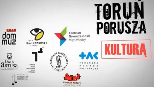 Toruń porusza kulturą