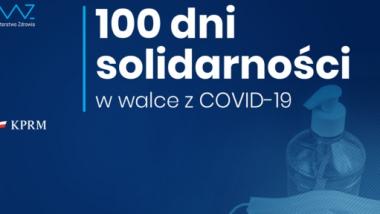 Graika rządowa z napisem 100 dni solidarności w walce z COVID-19